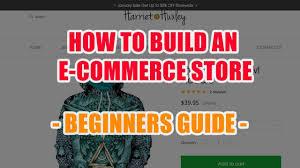 Build an E-Commerce Website From Scratch